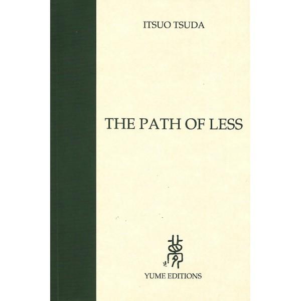The path of less - Itsuo Tsuda
