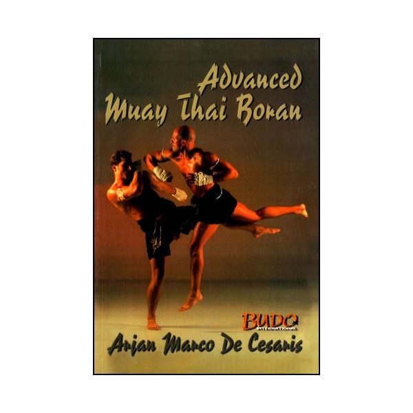 Muay Thai Boran techniques avancées - Marco de cesaris (Anglais)
