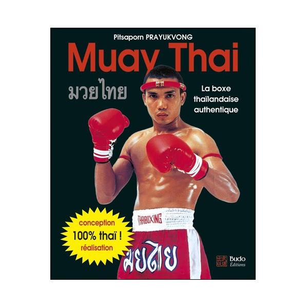 Muay Thai, la boxe thaïlandaise authentique - Pitsaporn Prayukvong