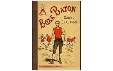 Boxe Bâton, Canne Chausson - Anonyme