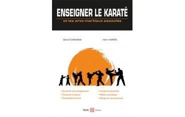 Enseigner le Karaté et les arts martiaux associés -  Chemama . Herbin