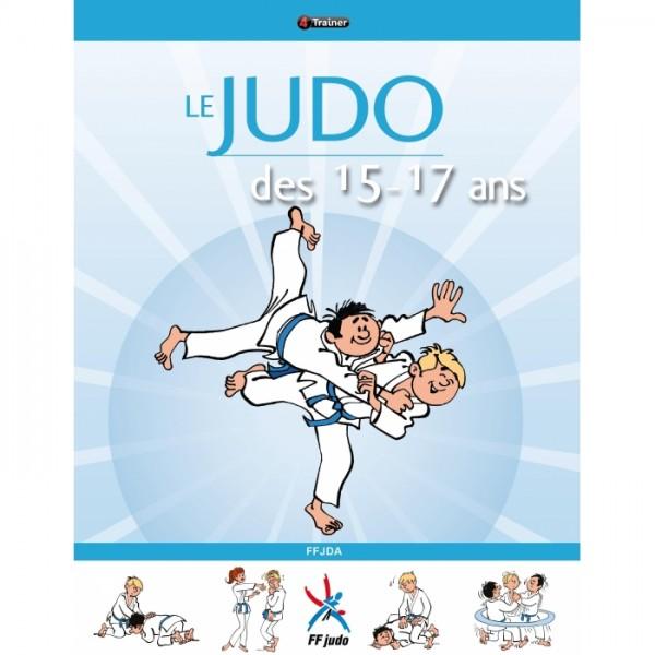 Le Judo des 15 - 17 ans - FFDJA