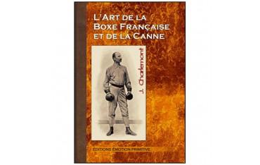 L'art de la boxe française et de la canne - J. Charlemont