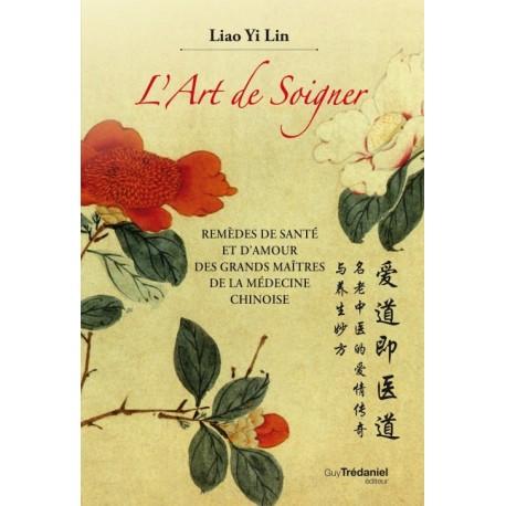 L'art de soigner - Liao-Yi Lin