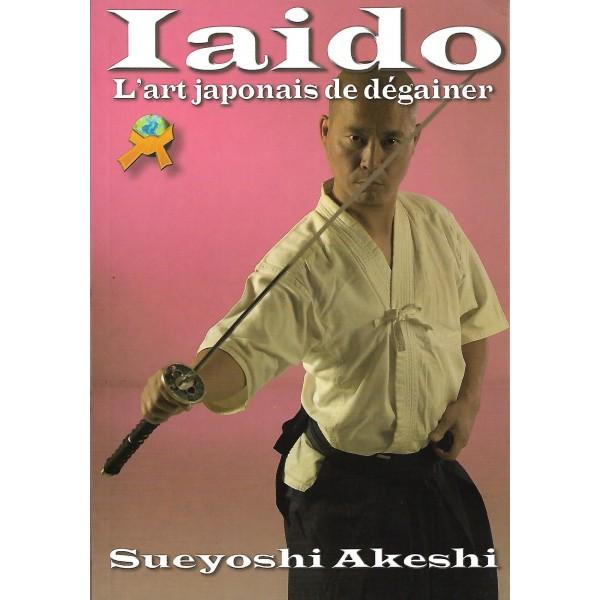 Iaido, l'art japonais de dégainer - Sueyoshi Akeshi