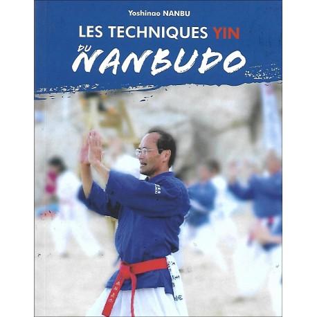 Les techniques Yin du Nanbudo, volume 3, Ki Nanbu Taiso  - Yoshinao Nanbu