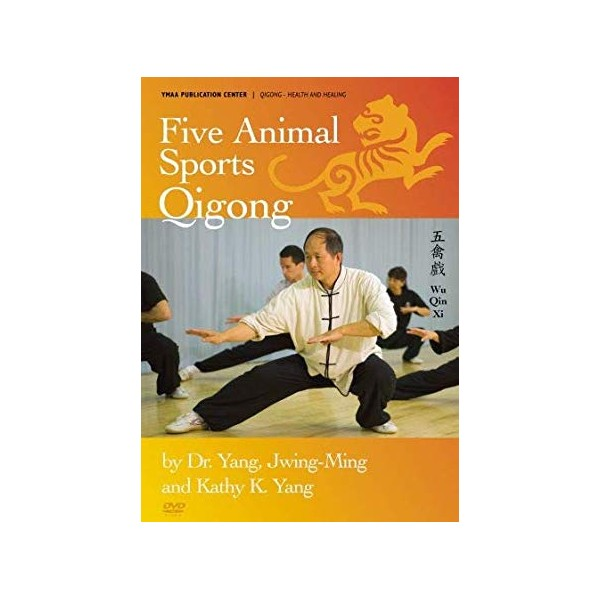 Five Animal Sports Qigong - Dr Yang Jwing Ming & Kathy K. Yang