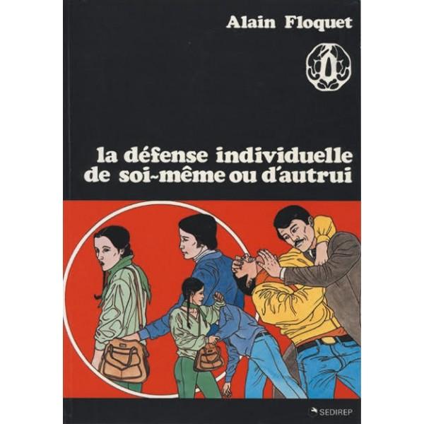 La défense individuelle de soi-même ou d'autrui - A Floquet