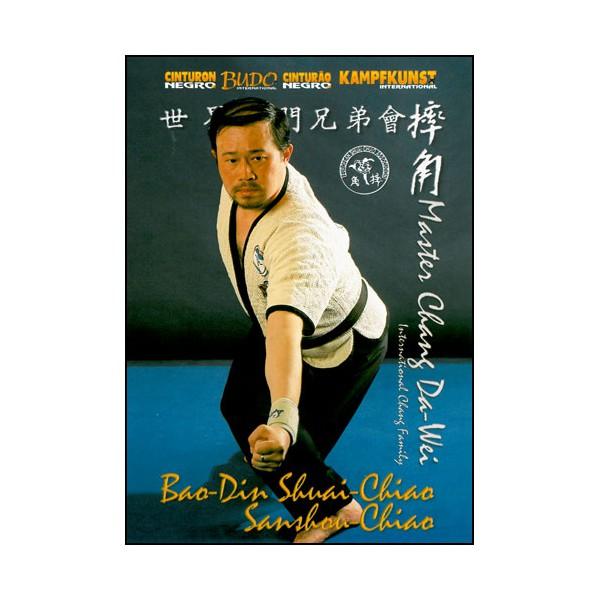 Bao-Din Shuai-Chiao, Sanshou Chiao - Chang Da-Wei