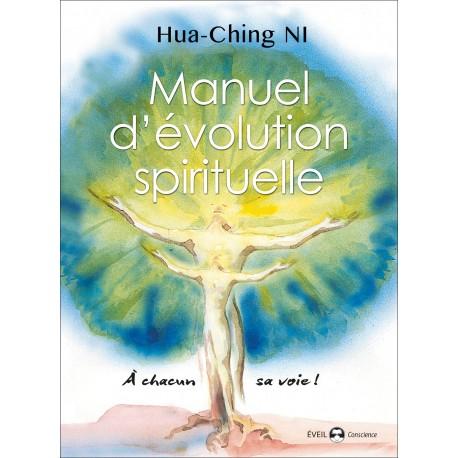 Manuel d'évolution spirituelle, à chacun sa voie - Hua-Ching Ni