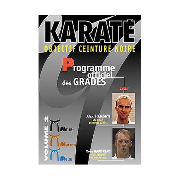 Karaté passage de grades Vol.2 - Biamonti, Bardreau