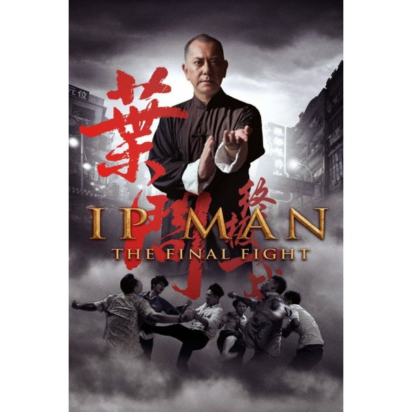 Ip Man the final Fight (angl) - film biographique