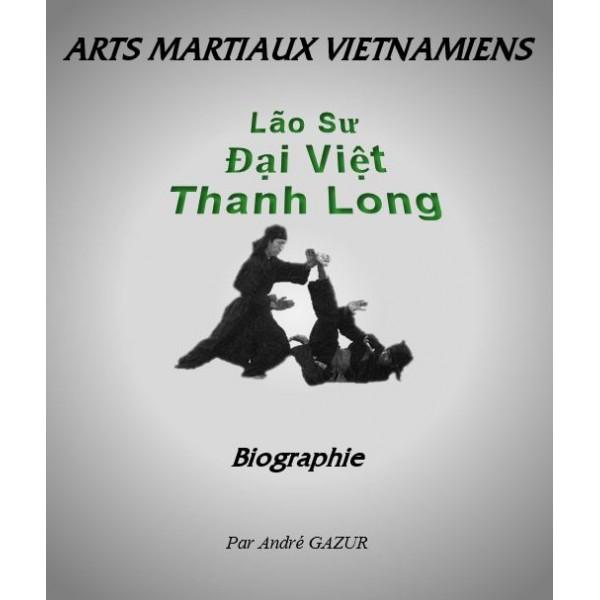 Lao Sur Dai Viêt Thanh Long - André Gazur
