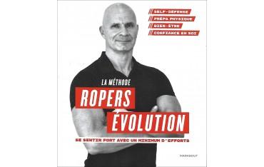 La méthode Rpers évolution, se sentir fort avec un minimum d'efforts - Franck Ropers
