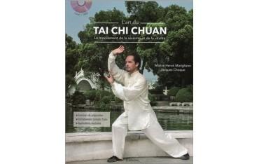 L'art du Tai Chi Chuan, le mouvement de la sérénité et de la vitalité - Hervé Marigliano & Jacques Choque (+DVD)