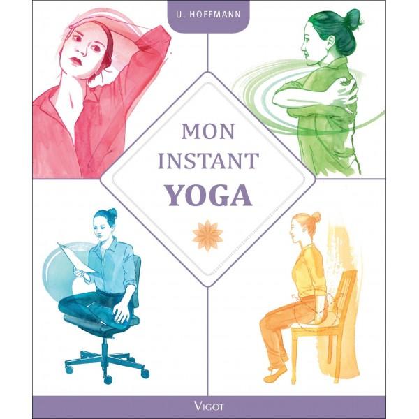 Mon instant Yoga - U. Hoffmann