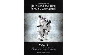 Kyokushin encyclopaedia Vol.10 Bunkai - Self Defense - Bertrand Kron