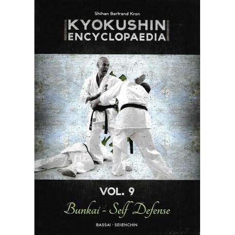 Kyokushin encyclopaedia Vol.9 Bunkai - Self Defense - Bertrand Kron