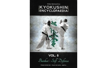 Kyokushin encyclopaedia Vol.8 Bunkai - Self Defense - Bertrand Kron