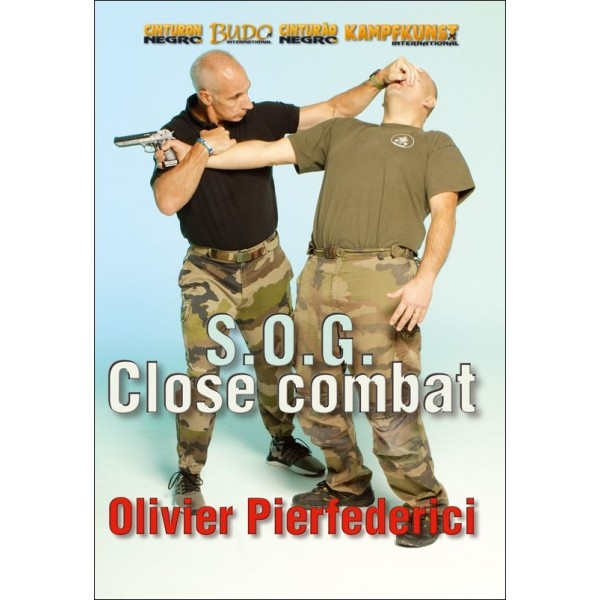 S.O.G. Real Close-combat - Olivier Pierfederici