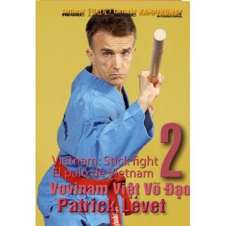 Vovinam Viet Vo Dao, Vol.8 :bâton long vol.2 - Patrick Levet