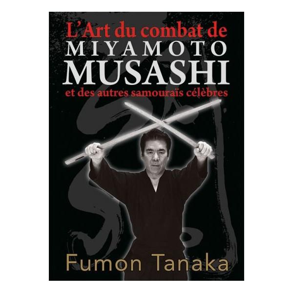 L'Art du combat de Miyamoto Musashi  - Fumon Tanaka