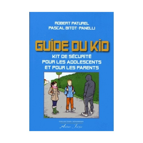 Guide du Kid - Robert Paturel & Pascal Bitot-Panelli