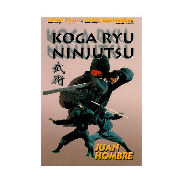 Koga Ryu Ninjutsu - Juan Hombre