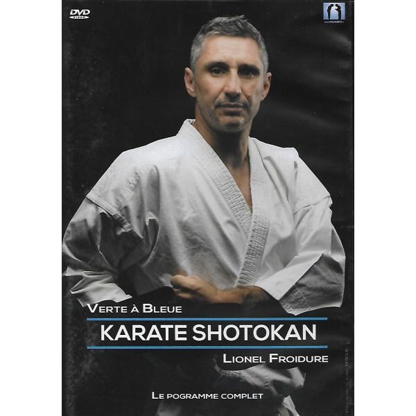 Karate Shotokan le programme complet, verte à bleue - Lionel Froidure