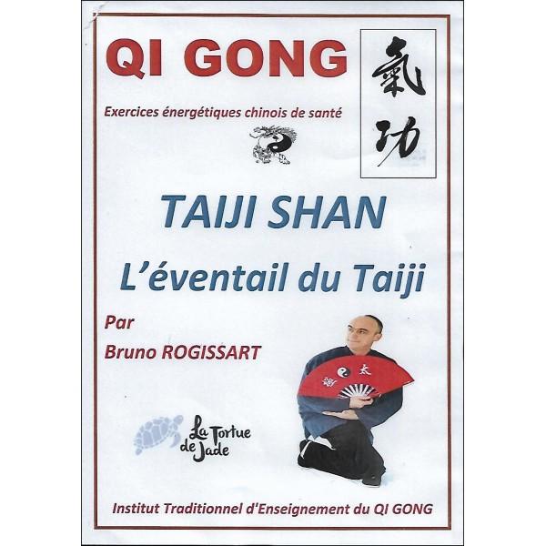Qi Gong Taiji Shan l'éventail du Taiji - Bruno Rogissart