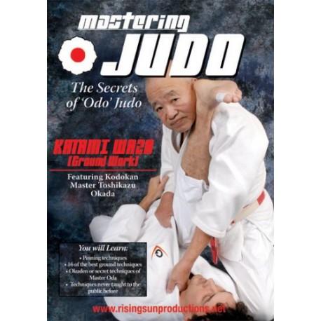 Mastering Judo, Katami Waza - Toshikazu Okada