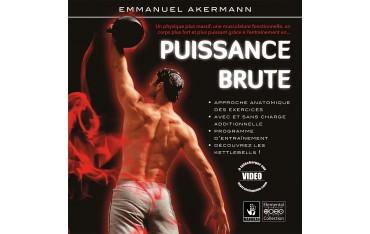 Puissance brute - Emmanuel AKERMANN