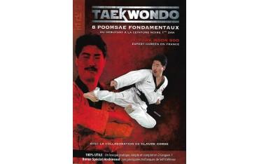 Taekwondo, 8 poomsae fondamentaux, du débutant à la ceinture noire - Park Moon Soo