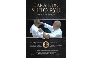 Karaté Do Shito-Ryu, la voie de la tradition - Hidetoshi Nakahashi & Mabuni Ken'ei Sôke