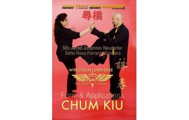 Wing Tsun Universe, Chum Kiu  forme & application- Alfred Johannes Neudorfer & Rosa Ferrante Bannera
