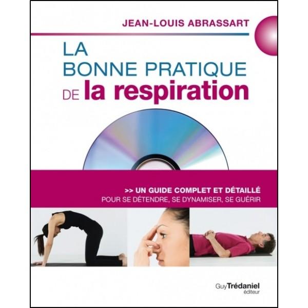 La bonne pratique de la respiration - Jean-Louis Abrassart (avec DVD)