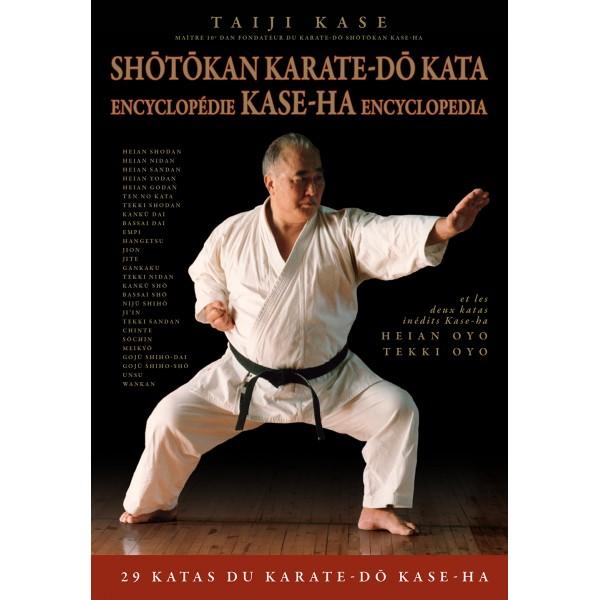 Shôtôkankan Karate-Dô Kata, encyclopédie Kase-Ha - Taiji Kase