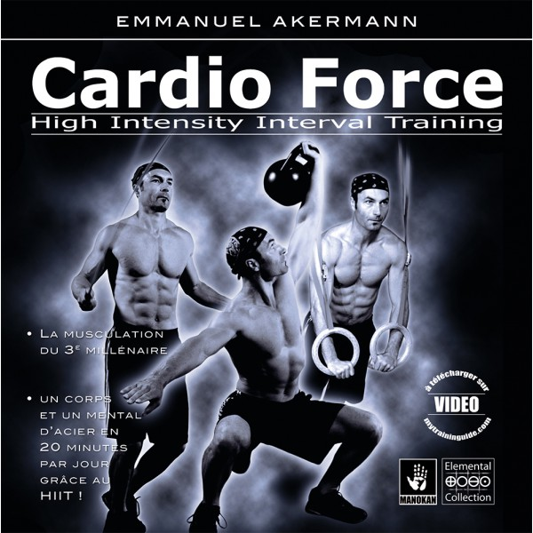 Cardio Force, high intensity interval training - Emmanuel Akermann