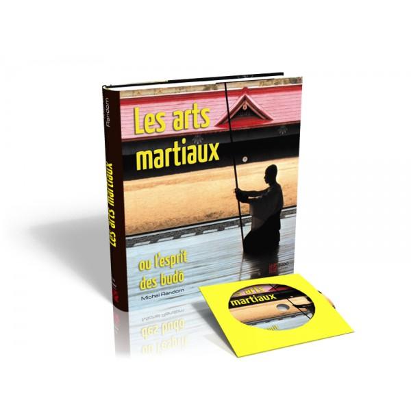 Les Arts Martiaux, ou l'esprit des Budo - Michel Random (+DVD)