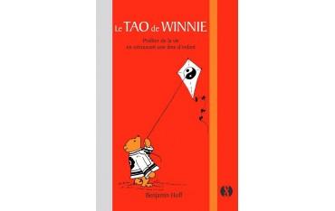 Le Tao de Winnie, profiter de la vie en retrouvant une âme d'enfant - Benjamin Hoff