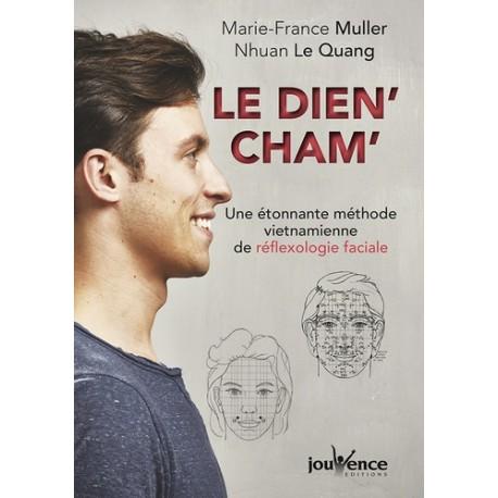 Le dien'cham', une étonnante méthode vietnamienne de réflexologie faciale - Marie-France Muller & Nhuan le Quang