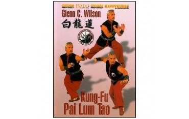 Kung-Fu Pai Lum Tao - Glenn C. Wilson