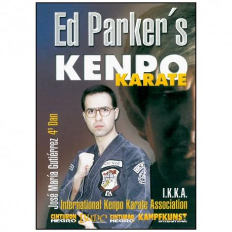 Ed Parker's Kenpo Karate - José M. Gutierrez
