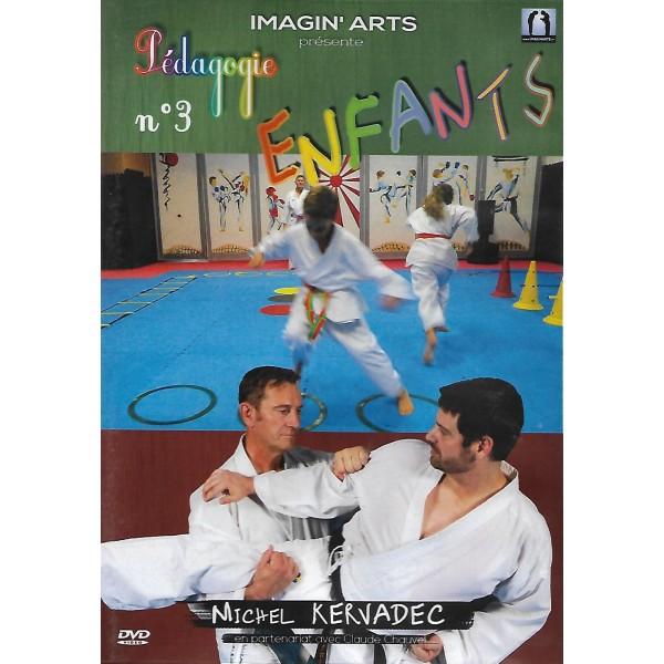 Karaté Pédagogie enfants Vol.3 - Michel Kervadec