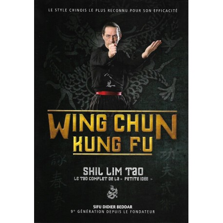Wing Chun Kung Fu Shil Lim Tao - Didier Beddar