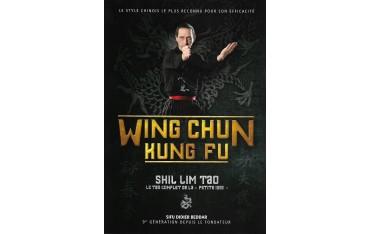 "Wing Chun Kung Fu Shil Lim Tao, le tao complet de la ""petite idée"" - Didier Beddar"