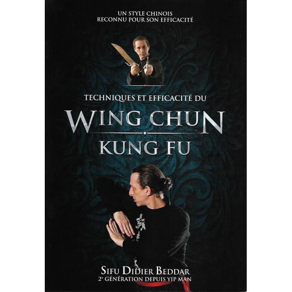 Wing Chun Kung Fu Techniques et efficacités - Didier Beddar