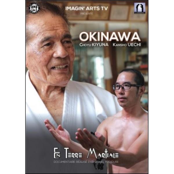 Karate Okinawa, Choyu KIiyuna et Kansho Uechi - Lionel Froidure
