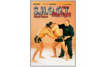S.H.O.O.T., Mix Fight - Daniel Tabera