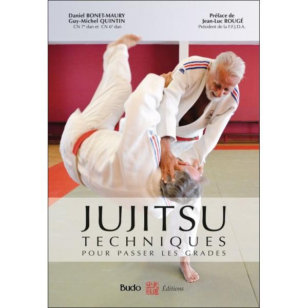 Jujitsu, techniques pour passer les grades - Daniel Bonet-Maury & Guy-MichelQuintin